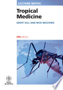 """""""Lecture Notes: Tropical Medicine"""" by Geoff V. Gill, Nick Beeching"""