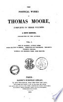 The Poetical Works of Thomas Moore Complete in Three Volumes