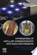 Hyphenations Of Capillary Chromatography With Mass Spectrometry Book PDF