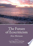 The Future of Ecocriticism