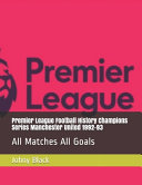 Premier League Football History Champions Series Manchester United 1992 93