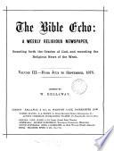 The Bible Echo Ed By W Kellaway