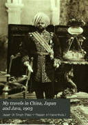 My Travels In China Japan And Java 1903