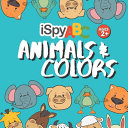 I Spy ABC Animals and Colors Book PDF