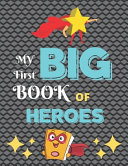 My First Big Book of Heroes Book PDF