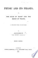 Physic and its Phases  or  the rule of right and the reign of wrong  By Alciphron     the Modern Athenian