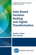 Data-Based Decision Making and Digital Transformation