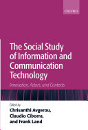 The Social Study of Information and Communication Technology