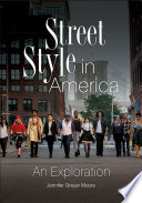 Street Style in America  An Exploration