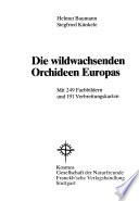 Die wildwachsenden Orchideen Europas