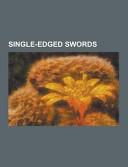 Single Edged Swords