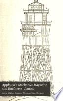 Appleton S Mechanics Magazine And Engineers Journal