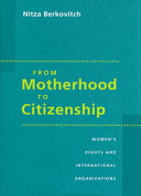 From Motherhood to Citizenship