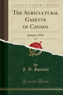 The Agricultural Gazette Of Canada Vol 3