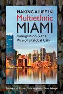 Making a Life in Multiethnic Miami