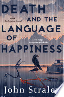 Death and the Language of Happiness Book