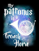 My Patronus Is a French Horn