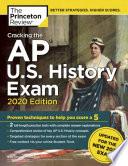 Cracking the AP U  S  History Exam  2020 Edition
