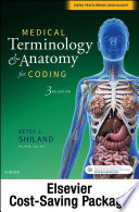 """Medical Terminology & Anatomy for Coding E-Book"" by Betsy J. Shiland"