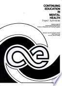 Continuing Education in Mental Health  Project Summaries Book