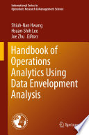 Handbook of Operations Analytics Using Data Envelopment Analysis