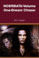 NOSFERATU-Volume One-Dream Chaser
