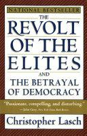 The Revolt of the Elites and the Betrayal of Democracy [Pdf/ePub] eBook