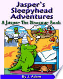 Jasper s Sleepyhead Adventures Book