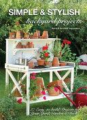 Simple   Stylish Backyard Projects