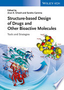 Structure based Design of Drugs and Other Bioactive Molecules Book