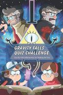 Gravity Falls Quiz Challenge Book