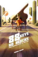 88 Keys No Blocks - Piano Fundamentals in the Fast Lane Pdf/ePub eBook