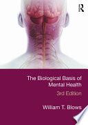 The Biological Basis of Mental Health