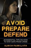 Avoid  Prepare  Defend