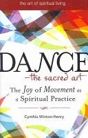 Dance The Sacred Art