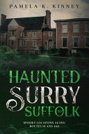 Haunted Surry to Suffolk  Spooky Locations Along Routes 10 and 460