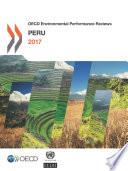 OECD Environmental Performance Reviews  Peru 2017