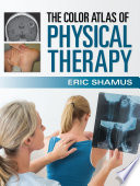 The Color Atlas Of Physical Therapy Book PDF