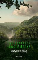 Rudyard Kipling: The Complete Jungle Books [The Jungle Book & The Second Jungle Book] (Book House)