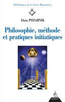 Pdf Philosophie, méthode et pratique initiatiques Telecharger