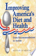 Improving America's Diet and Health
