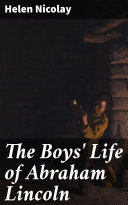 Pdf The Boys' Life of Abraham Lincoln Telecharger