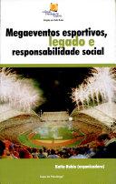 Mega Eventos Esportivos, Legado E