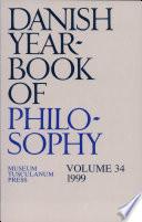 Danish Yearbook Of Philosophy 34