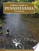 Flyfisher s Guide to Pennsylvania Book