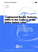 Engineered Barrier Systems  EBS  In The Context Of The Entire Safety Case