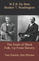 The Souls of Black Folk  Up From Slavery