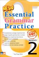 New Essential Grammar Practice Primary 2
