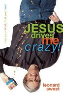 Jesus Drives Me Crazy! [Pdf/ePub] eBook