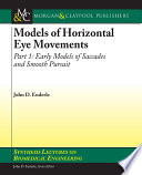 Models of Horizontal Eye Movements Book